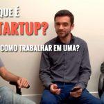 O que é Startup e Como Trabalhar em uma?