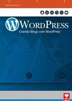 WordPress – Criando blogs com WordPress