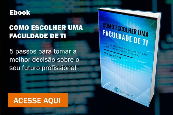 Ebook: Como Escolher uma Faculdade de TI